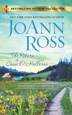 The Return of Caine O'Halloran & Hard Choices: A 2-In-1 Collection - Ross, Joann, and Leigh, Allison