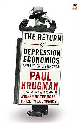 The Return of Depression Economics - Krugman, Paul
