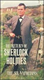 The Return of Sherlock Holmes: The Six Napoleons