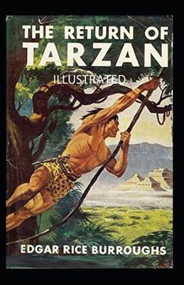 The Return of Tarzan Illustrated - Burroughs, Edgar Rice
