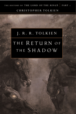 The Return of the Shadow - Tolkien, Christopher (Editor)