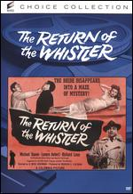 The Return of the Whistler - David Ross Lederman