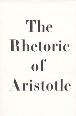 The Rhetoric of Aristotle - Cooper