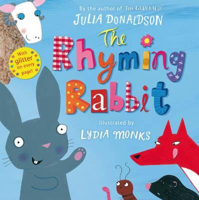 The Rhyming Rabbit - Donaldson, Julia