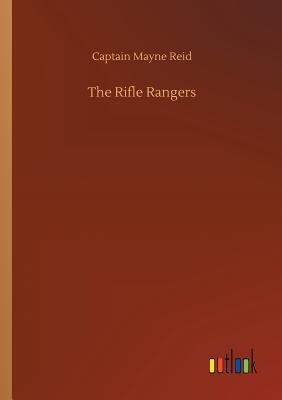 The Rifle Rangers - Reid, Captain Mayne