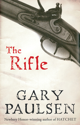 The Rifle - Paulsen, Gary