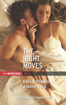 The Right Moves: Your Bed or Mine?\Double Play - Hoffmann, Kate, and Rock, Joanne