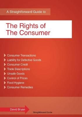 The Rights of the Consumer - Bryan, David