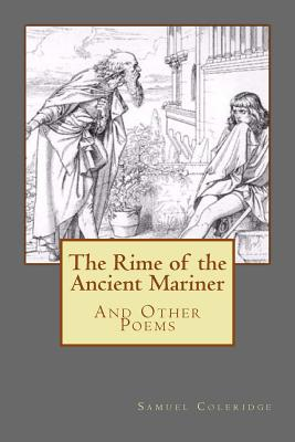 The Rime of the Ancient Mariner: And Other Poems - Coleridge, Samuel Taylor