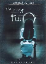 The Ring Two [WS] [Unrated] - Hideo Nakata