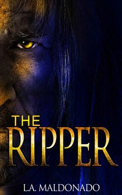 The Ripper - Maldonado, L a, and Barselow, Todd (Editor)