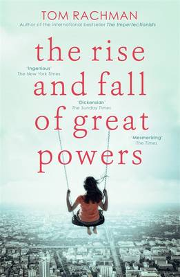 The Rise and Fall of Great Powers - Rachman, Tom