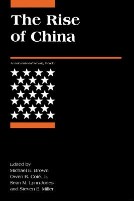 The Rise of China - Brown, Michael E (Editor)
