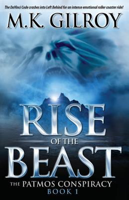 The Rise of the Beast - Gilroy, M K