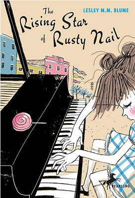 The Rising Star of Rusty Nail - Blume, Lesley M M