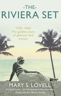 The Riviera Set - Lovell, Mary S.