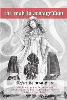 The Road to Armageddon - A Free Spiritual Guide - Facas, Chuck