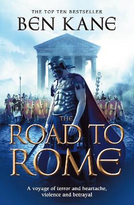 The Road to Rome - Kane, Ben