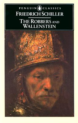 The Robbers and Wallenstein - Lamport, F., and Schiller, Friedrich