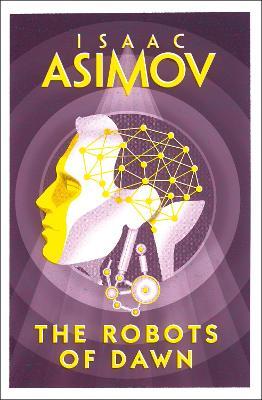 The Robots of Dawn - Asimov, Isaac