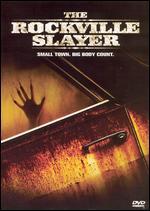 The Rockville Slayer - Marc Selz