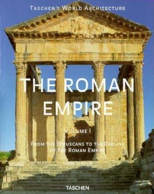 The Roman Empire - Stierlin, Henri, and Stierlin, Anne (Photographer)