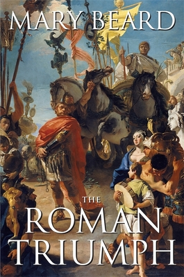 The Roman Triumph - Beard, Mary