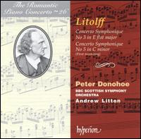 The Romantic Piano Concerto, Vol. 26 - Litolff: Concerti Symphonique - Peter Donohoe (piano); BBC Scottish Symphony Orchestra; Andrew Litton (conductor)