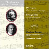 The Romantic Piano Concerto, Vol. 70: Pfitzner, Braunfels - Markus Becker (piano); Berlin Radio Symphony Orchestra; Constantin Trinks (conductor)