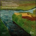 The Romantic Viola II: Louis Vierne, Ernest Chausson, Charles Tournemire, Hector Berlioz