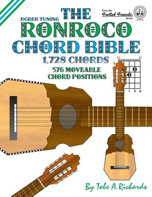 The Ronroco Chord Bible Dgbeb Tuning 1728 Chords Book By Tobe A