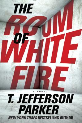 The Room of White Fire - Parker, T Jefferson