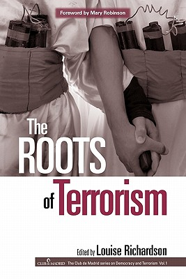 The Roots of Terrorism - Richardson, Louise