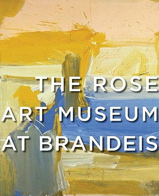 The Rose Art Museum at Brandeis - Rush, Michael