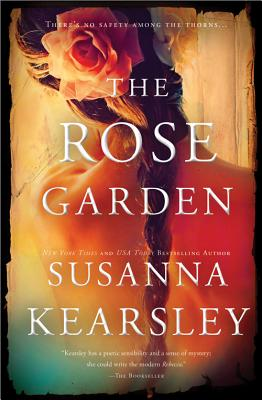 The Rose Garden - Kearsley, Susanna