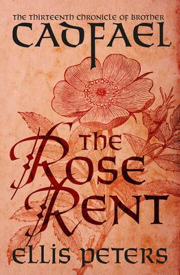 The Rose Rent - Peters, Ellis