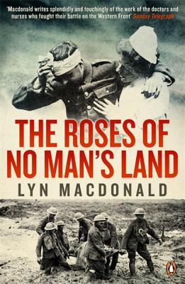 The Roses of No Man's Land - Macdonald, Lyn