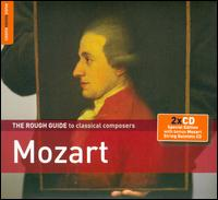 The Rough Guide to Classical Composers: Mozart (with Bonus CD: Mozart String Quintets) - Elizabeth Norberg-Schulz (soprano); Ernst Haefliger (tenor); Georg Tchy (baritone); Howard Shelley (piano);...