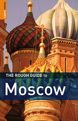 The Rough Guide to Moscow - Richardson, Dan
