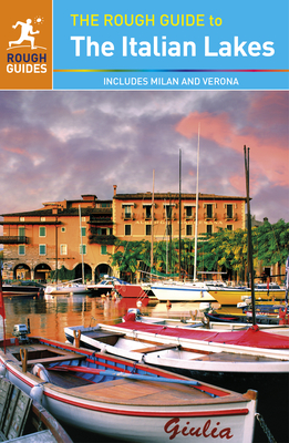 The Rough Guide to the Italian Lakes - Rough Guides