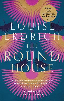 The Round House - Erdrich, Louise