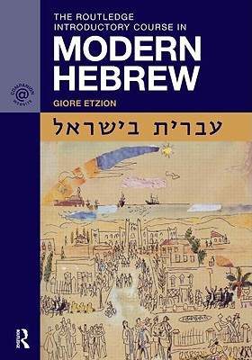The Routledge Introductory Course in Modern Hebrew - Etzion, Giore
