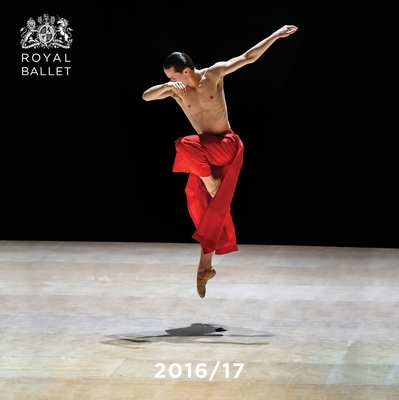 The Royal Ballet Yearbook: 2016/17 - Royal Ballet