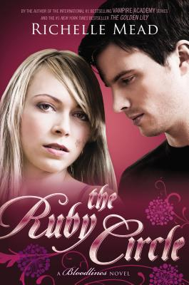 The Ruby Circle - Mead, Richelle