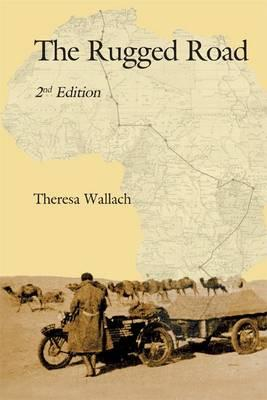 The Rugged Road - Wallach, Theresa, and Jones, Barry M. (Editor)