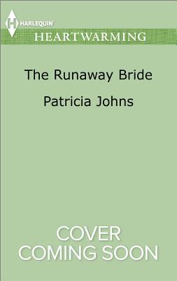 The Runaway Bride - Johns, Patricia