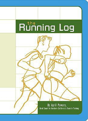 The Running Log - Powers, April, and Chronicle Books