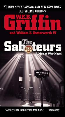The Saboteurs - Griffin, W E B, and Butterworth, William E