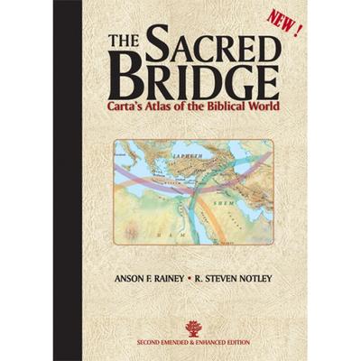 The Sacred Bridge - Rainey, Anson F., and Notley, Steven R.