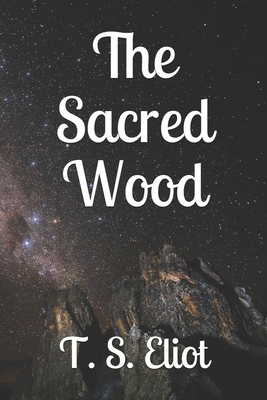 The Sacred Wood - Eliot, T S